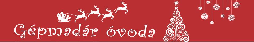 Gépmadár Óvoda honlapja